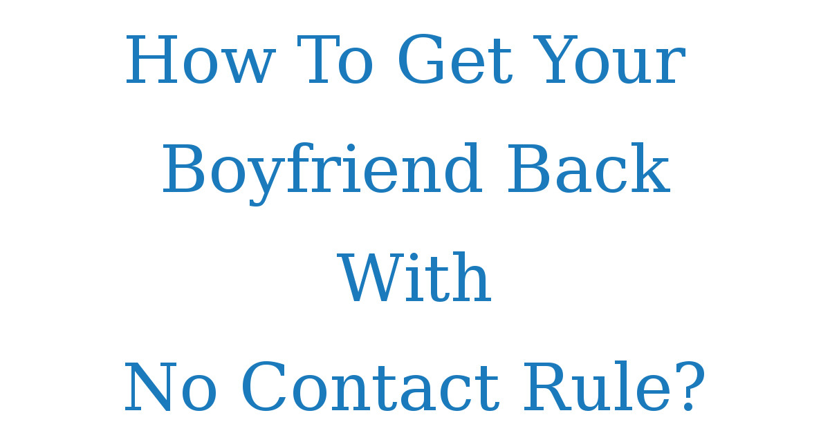 Getting back your ex